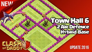 Clash of Clans - Town Hall 6 - 2 Air Defences Super Hybrid Base [Speed Build]