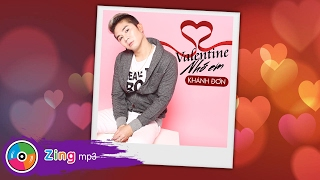 Valentine Nhớ Em - Khánh Đơn (Audio)