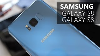 Samsung Galaxy S8 & Galaxy S8+ Hands On