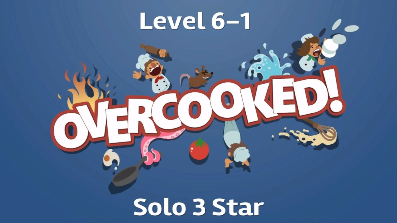 overcooked 6 1 solo 3 star tutorial youtube