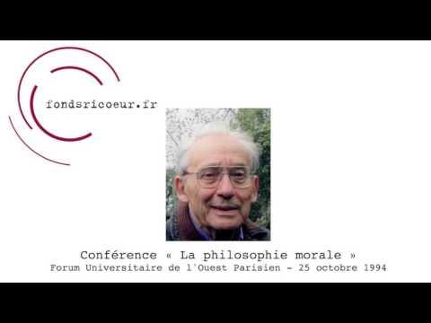 """Paul Ricoeur : Conférence """"La philosophie morale"""", 1994"""