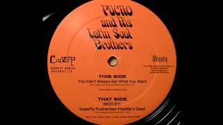 Pucho And His Latin Soul Brothers - You Can't Always Get What You Want (The Rolling Stones Cover)