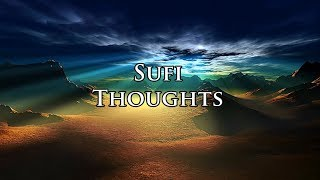Sufi Thoughts