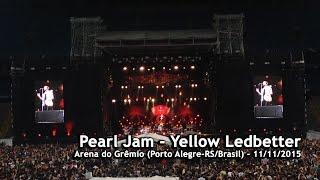pearl jam yellow ledbetter porto alegre 11 11 2015