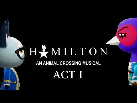 ACT 1 - HAMILTON: An Animal Crossing Musical