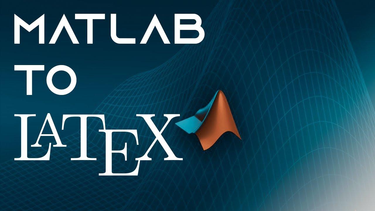 Matlab Latex