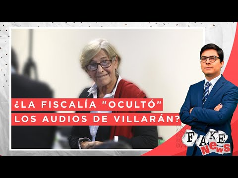 """¿La Fiscalía """"ocultó"""" los audios de Susana Villarán? - Fake News"""