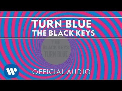 The Black Keys - Turn Blue [Official Audio]