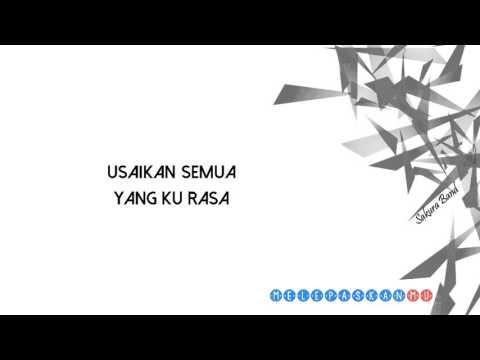 Sakura Band - Melepaskanmu (lirik)