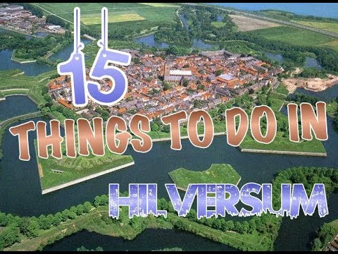Top 15 Things To Do In Hilversum, Netherlands