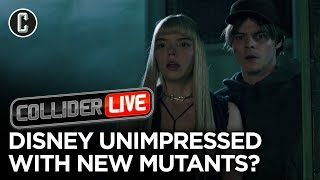 New Mutants Continues to Be a Disaster - Disney Agrees - Collider Live #197