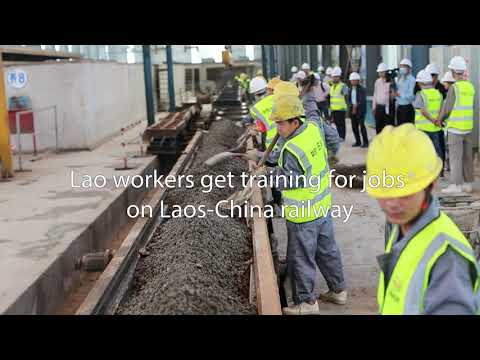 Lao workers get training for jobs on Laos-China railway