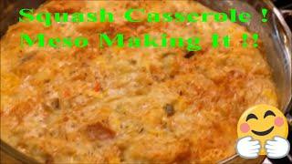 Squash Casserole Cheesy Goodness: Meso's Sunday Best