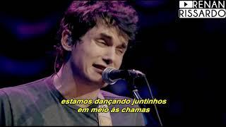 Baixar John Mayer - Slow Dancing In A Burning Room (Tradução)