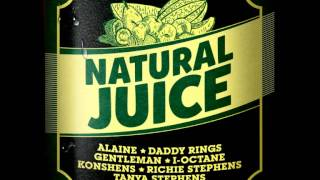 Natural Juice Riddim - mixed by Curfew 2013