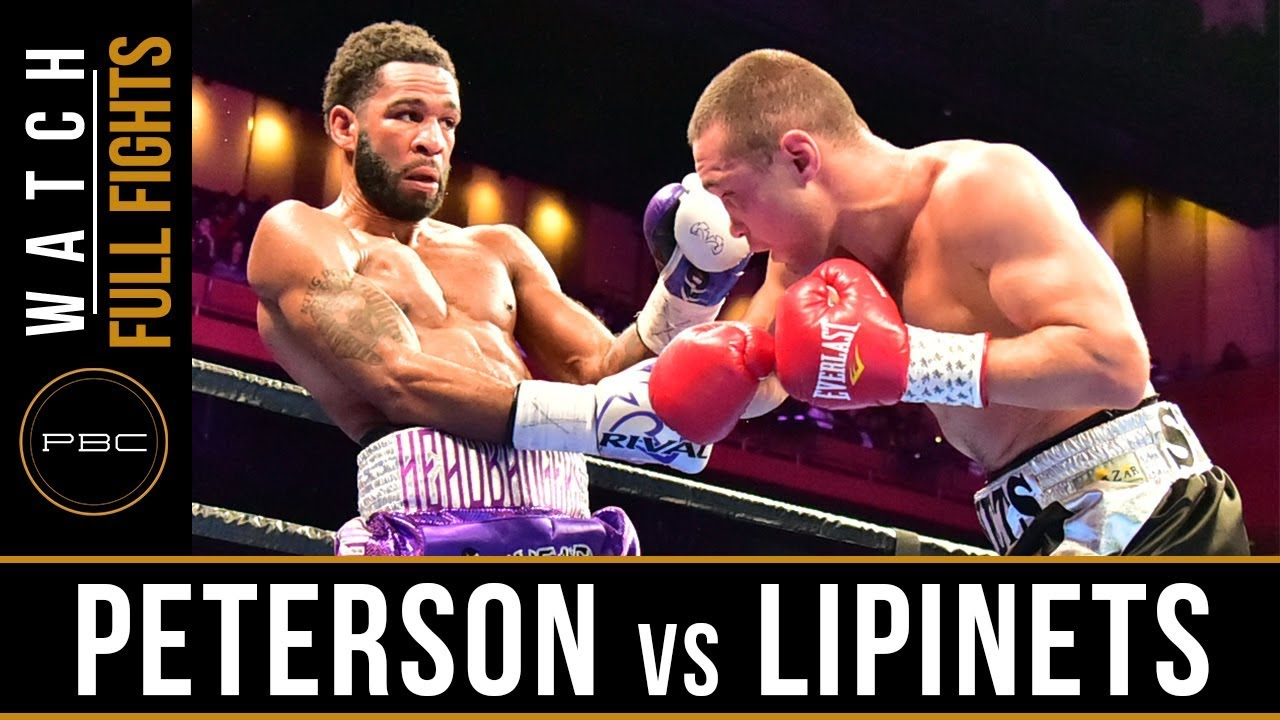 Peterson vs Lipinets FULL FIGHT: March 24, 2019 - PBC on FS1