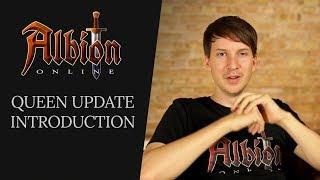Albion Online | Queen Update Introduction