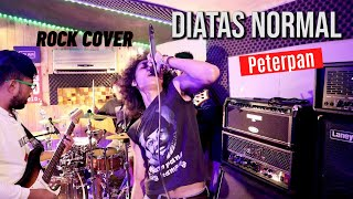 Peterpan - Diatas Normal | ROCK COVER by ZerosiX park