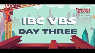 VBS Day 3