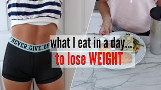 What I EAT in a Day HEALTHY to LOSE WEIGHT !!