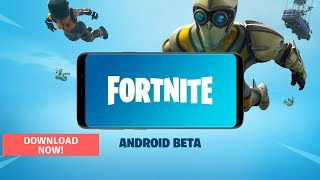 DOWNLOAD Fortnite Mobile for Samsung Galaxy S7, S9, S8 and Note 8.