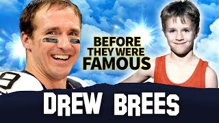 Drew Brees | Before They Were Famous | New Orleans Saints Quarterback Biography