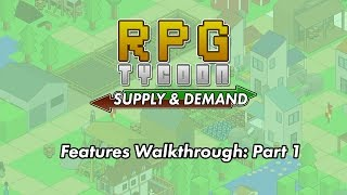 RPG Tycoon: Supply & Demand - Part 1 - Resources, Trading and Scenario Preview