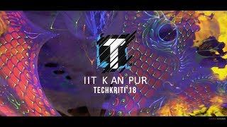 IIT Kanpur | Techkriti 2018 | Together | Aftermovie | Adanj Studio