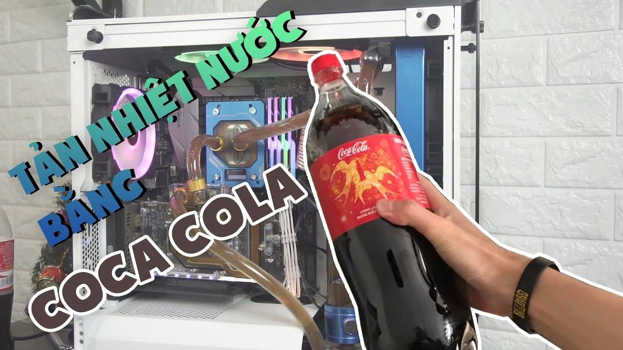 Tản nhiệt nước bộ máy tính gần 40 TRIỆU bằng COCA COLA | Custom WaterCooling with COCA COLA