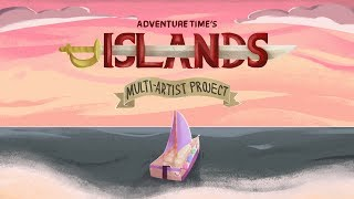 Ocean Size Love - Islands (Adventure Time) MAP [COMPLETED]