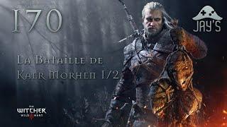 [FR] Let's Play The Witcher III - La Bataille de Kaer Morhen 1/2 - 170
