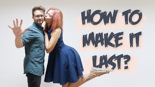 5 POINTS How To Make A Relationship Last Forever, relationship goals/advice | Relationship Talks #2