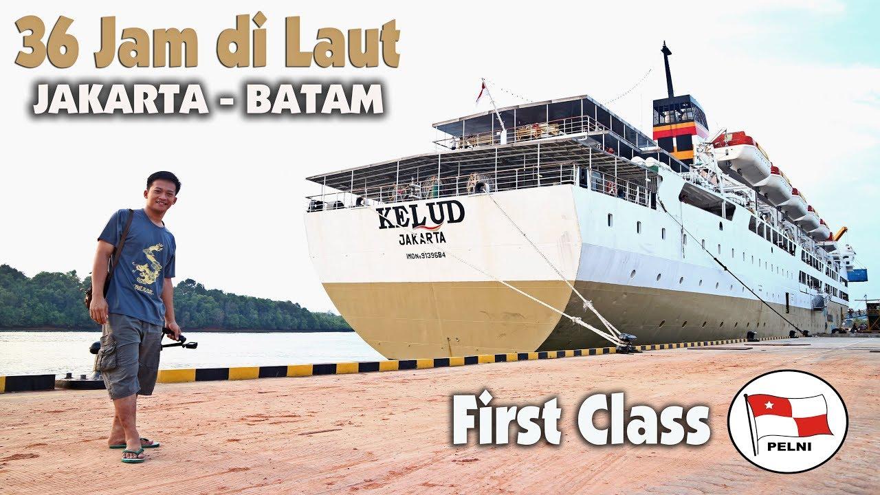 Part 2 36 Jam Di First Class Pelni Km Kelud Jakarta Batam