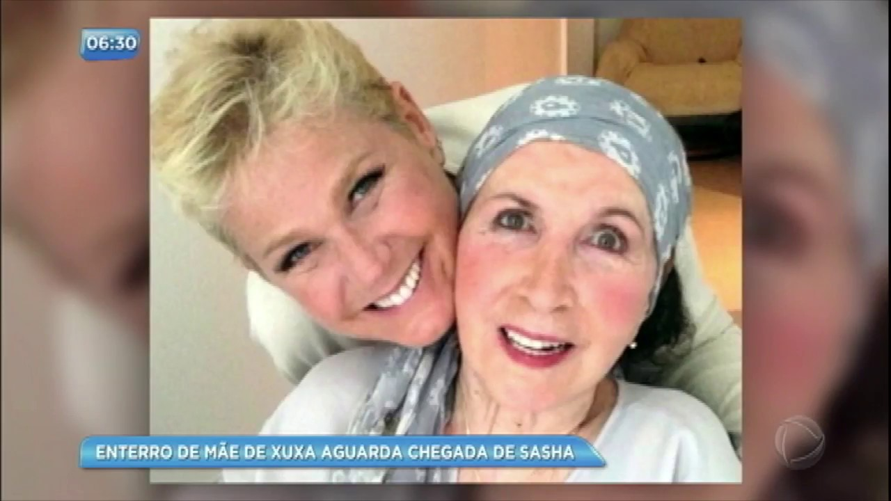 Xuxa se despede da mãe com mensagem emocionante
