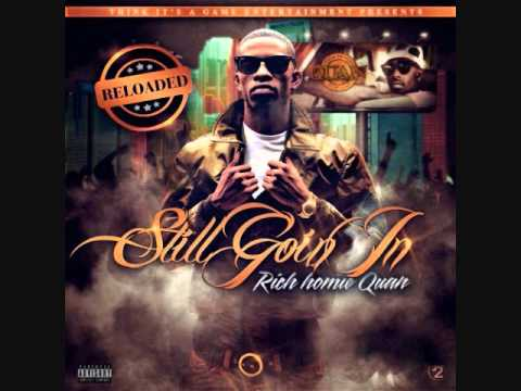 Rich Homie Quan  Type Of Way Prod  Yung Carter