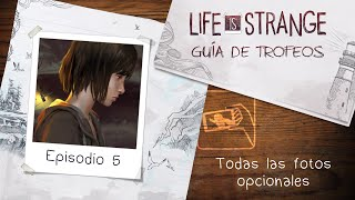 """Guía de logros/trofeos - Life is Strange - Episodio 5: Fotos opcionales (""""Control de selfie"""")"""
