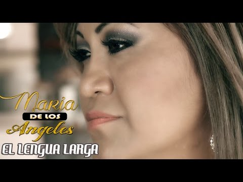 MARIA DE LOS ANGELES - EL LENGUA LARGA 2016