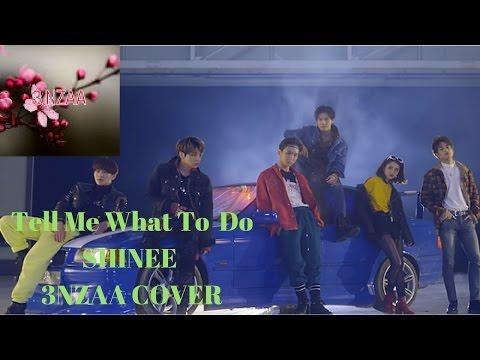 SHINEE TELL ME WHAT TO DO (Bahasa Melayu Cover)