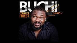 COMEDY'S FINEST WITH BUCHI IN ABUJA