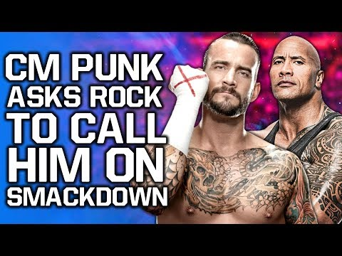 CM Punk Asks The Rock To Call Him Live On WWE SmackDown