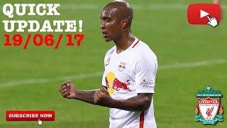Liverpool fc transfer news - update 19.06.17