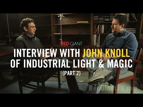 An Interview with John Knoll - Part 2