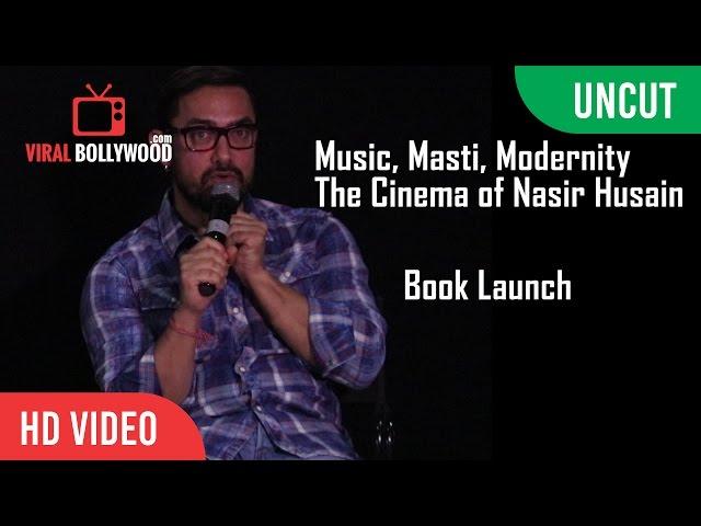 UNCUT -   Aamir Khan   Music, Masti, Modernity The Cinema of Nasir Husain   Book Launch