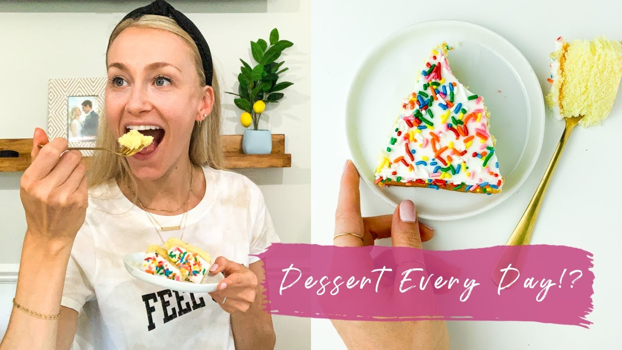 Eating Dessert Every Day Is Healthy?! Why A Dietitian Eats Dessert Every Day