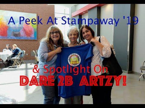 A Peek At Stampaway '19 & Spotlight On Dare 2B Artzy!