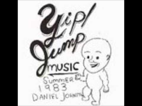 Daniel Johnston-Yip/Jump Music(Full Album)(1983)