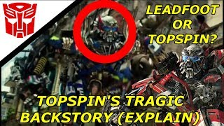 Transformers The Last Knight Why Topspin has Leadfoot
