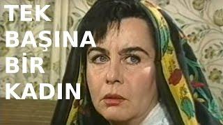 Tek Başına Bir Kadın - Türk Filmi