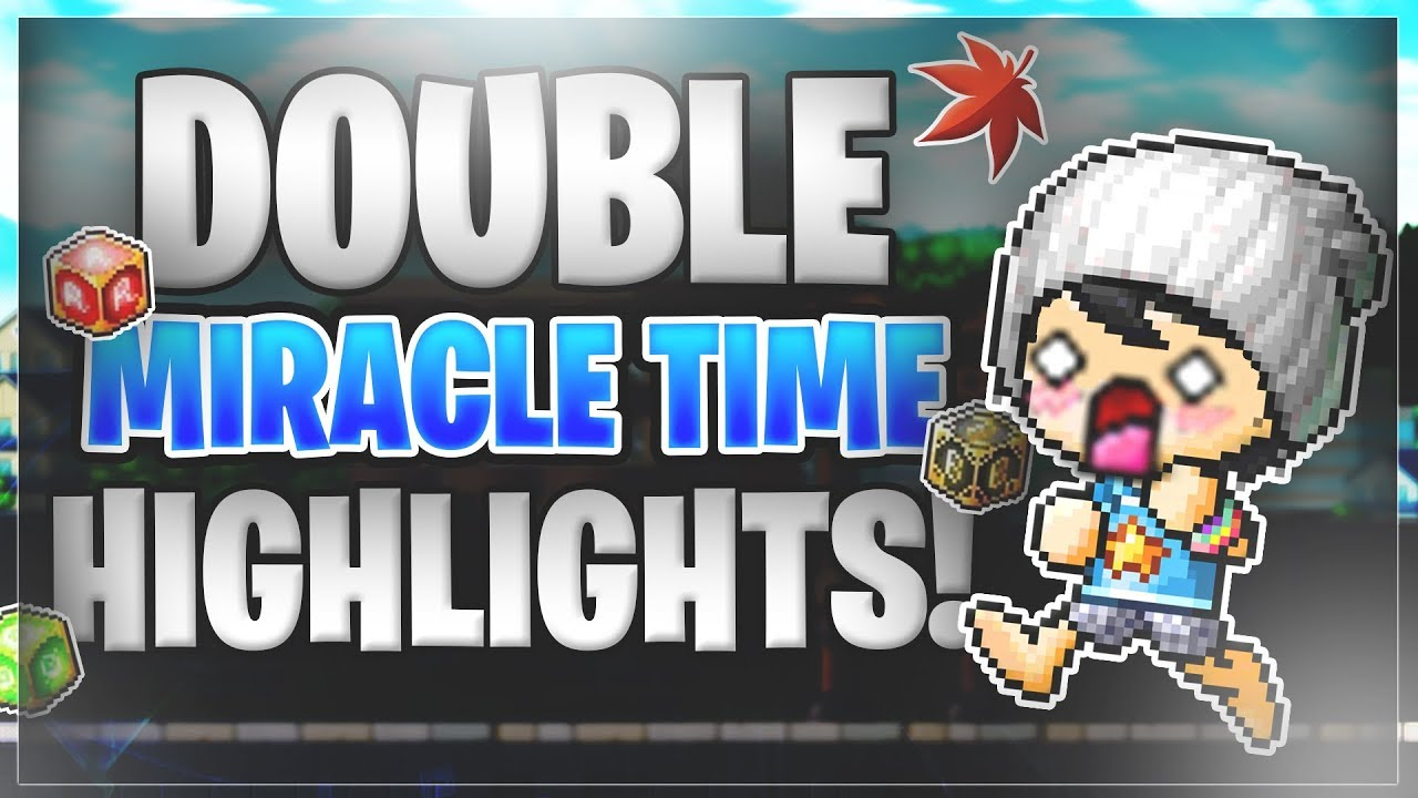 MapleStory - Double Miracle Time Highlights (August 2018)