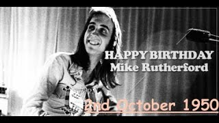 ~ Love Me Like You Do - Genesis ~ HAPPY 65TH BIRTHDAY, MIKE RUTHERFORD ~